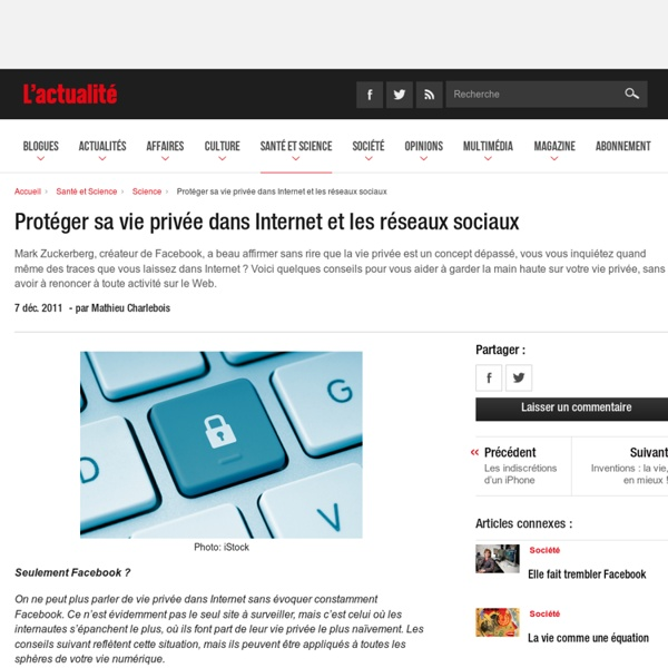 Protéger sa vie privée dans Internet et les réseaux sociaux