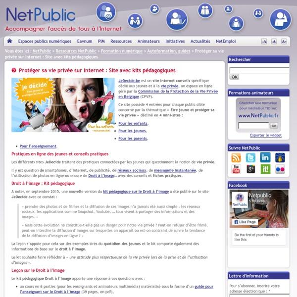 Protéger sa vie privée sur Internet : Site avec kits pédagogiques