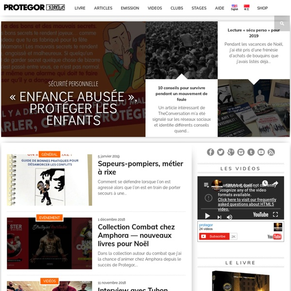 Guide & blog de sécurité personnelle, self-défense & survie urbaine - Nouveautés, équipements & conseils de sécurité personnelle