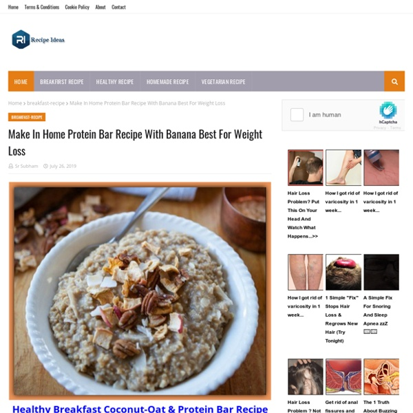 Make In Home Protein Bar Recipe With Banana Best For Weight Loss
