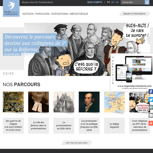 Virtual museum of Protestantism: theological information, debates, Protestant tradition