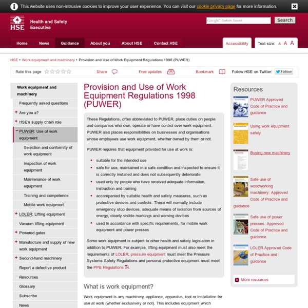 Provision and Use of Work Equipment Regulations 1998 (PUWER) - Work equipment and machinery