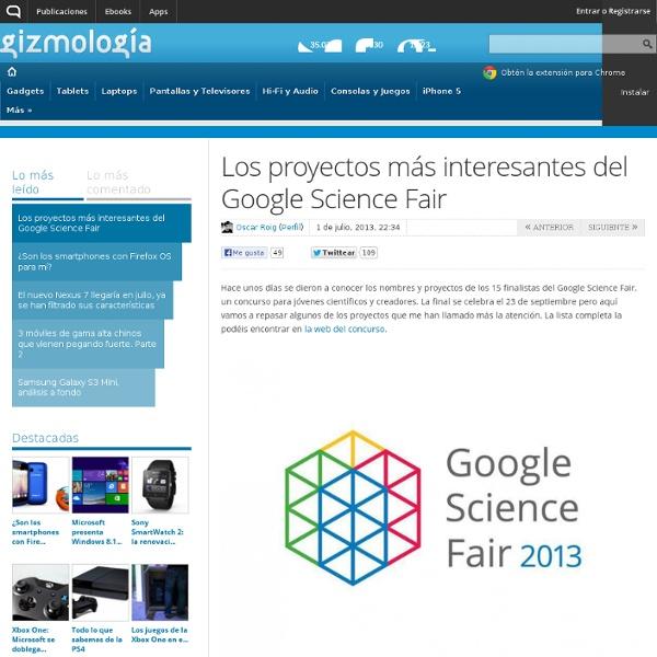 Los proyectos más interesantes del Google Science Fair