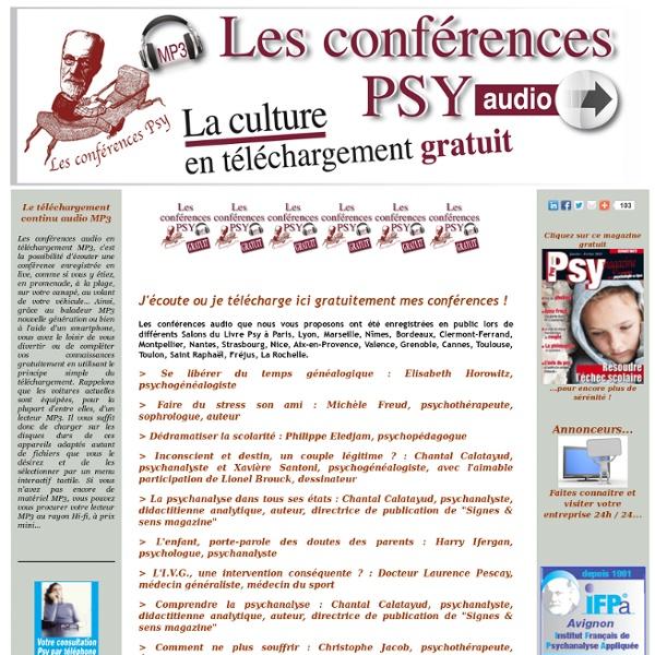 Conférences Psy Audio gratuites (téléchargement MP3 gratuit) - J'écoute ou je télécharge ici gratuitement mes conférences ! - Signes et sens Média - LEADER Européen des VRAIES REVUES gratuites en ligne - Psychanalysemagazine.com