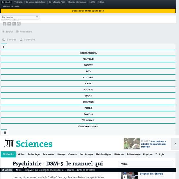 Psychiatrie : DSM-5, le manuel qui rend fou