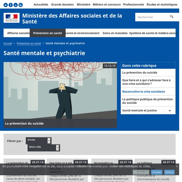 Santé mentale et psychiatrie - Prévention en santé - Ministère des Affaires sociales et de la Santé