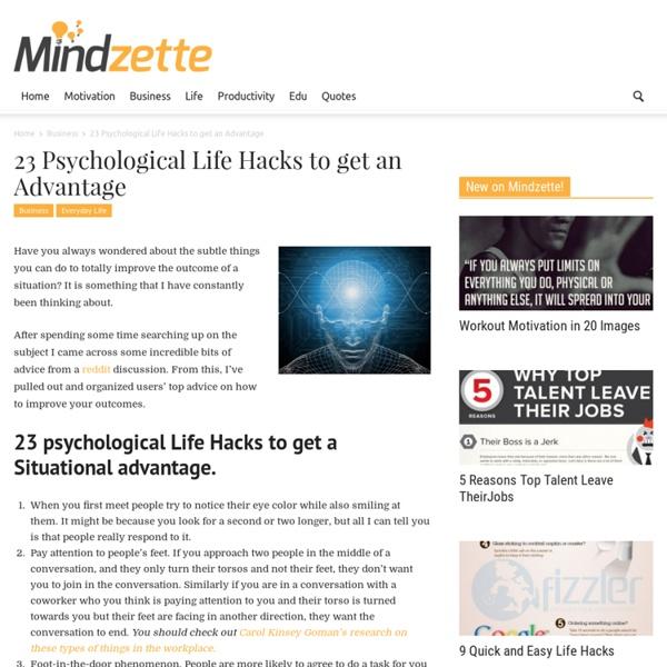 23 Psychological Life Hacks to get an Advantage