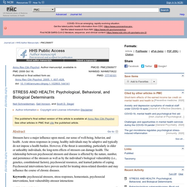 STRESS AND HEALTH: Psychological, Behavioral, and Biological Determinants