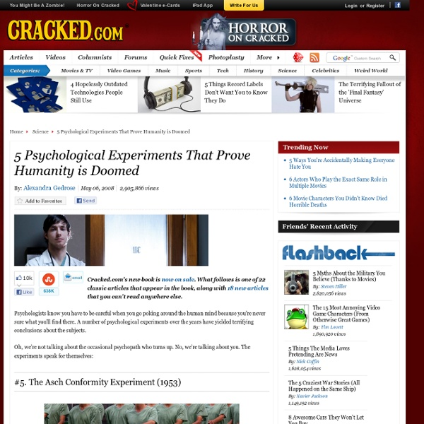 5 Psychological Experiments That Prove Humanity is Doomed