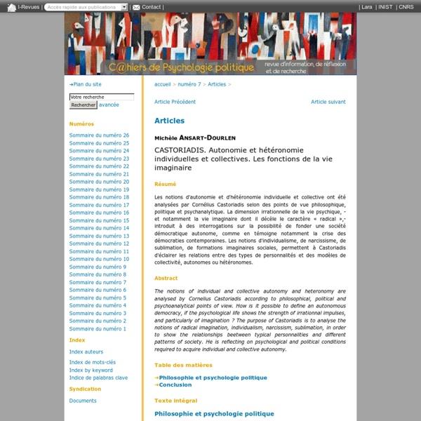 CASTORIADIS. Autonomie et hétéronomie individuelles et collectives. Les fonctions de la vie imaginaire