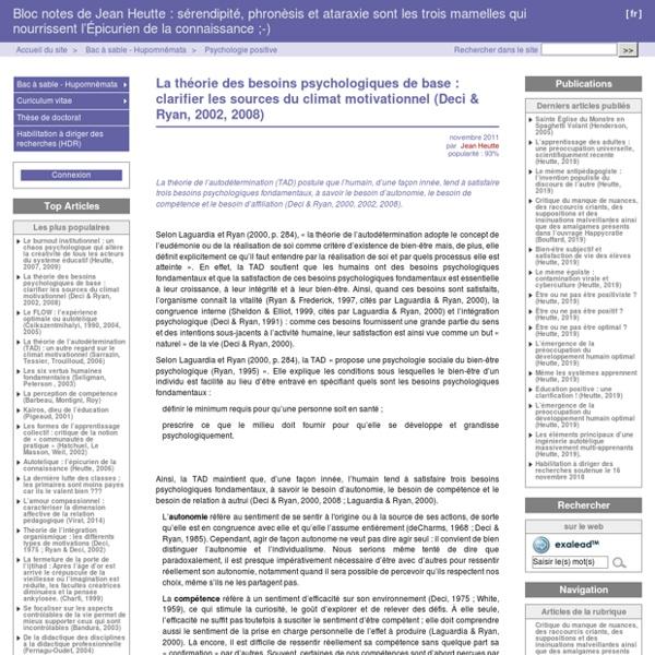 La théorie des besoins psychologiques de base : clarifier les sources du climat motivationnel (Deci & Ryan, 2002, 2008) - Bloc notes de Jean Heutte : sérendipité, phronèsis et ataraxie sont les trois mamelles qui nourrissent l'Épicurien de la connaissance
