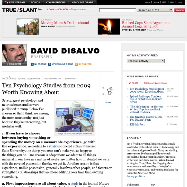 Ten Psychology Studies from 2009 Worth Knowing About - David DiSalvo - Brainspin
