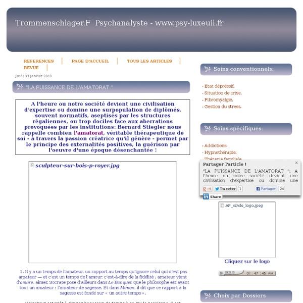 """""""LA PUISSANCE DE L'AMATORAT """" - TROMMENSCHLAGER FRANCK -PSYCHANALYSTE ET PSYCHOSOCIOLOGUE SECTEUR LUXEUIL-LES-BAINS, LURE, SAULX, HAUTE SAONE 70 ET BESANÇON 25."""