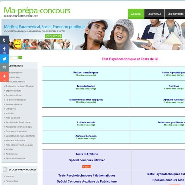 Tests Psychotechniques : Entrainement aux concours paramédicaux : Infirmier, Orthophonie, AS, AP...