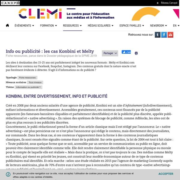 Info ou publicité : les cas Konbini et Melty- CLEMI