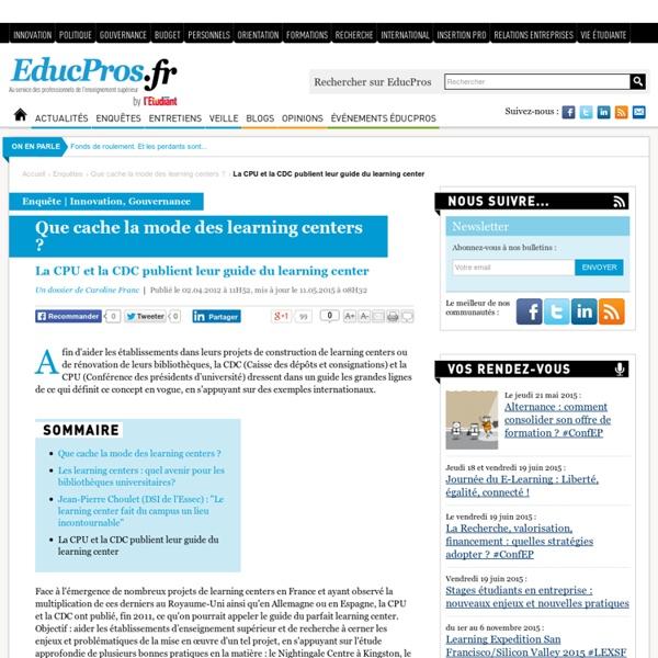 La CPU et la CDC publient leur guide du learning center - Enquête sur Educpros