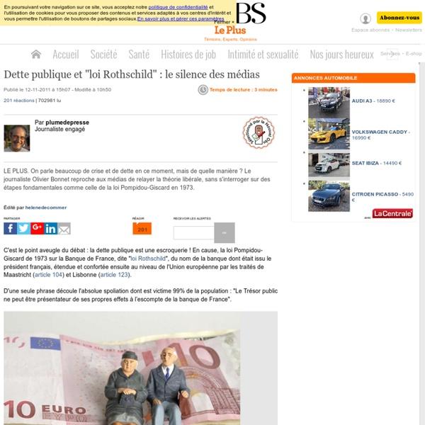 """Dette publique et """"loi Rothschild"""" : le silence des médias"""