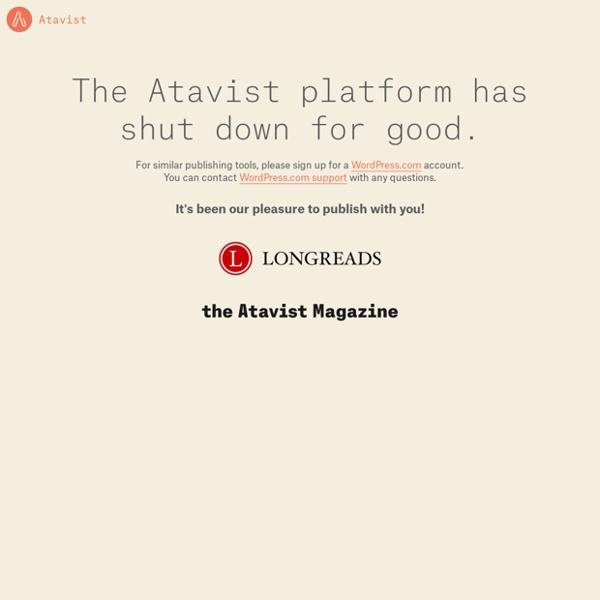 Atavist: Publishing & Storytelling Platform - Make Your Story