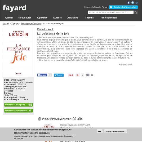 La puissance de la joie, Frédéric Lenoir