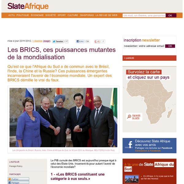 Les BRICS, ces puissances mutantes de la mondialisation