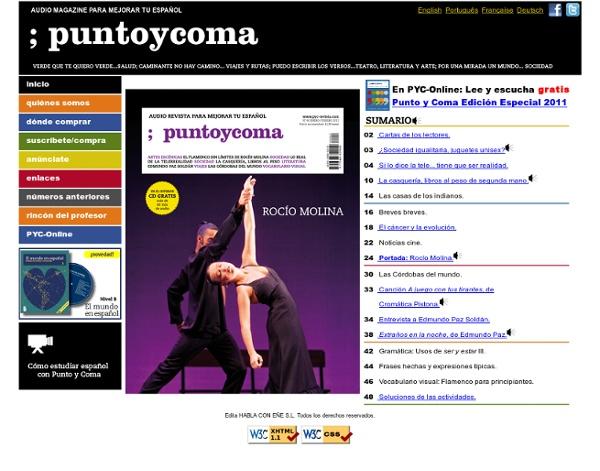 ; puntoycoma - Punto y Coma: La audio magazine ELE para aprender y mejorar tu español.