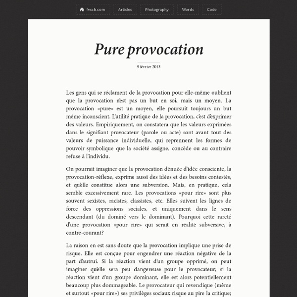 Pure provocation