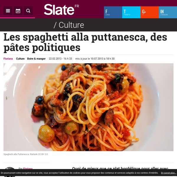 Les spaghetti alla puttanesca, des pâtes politiques