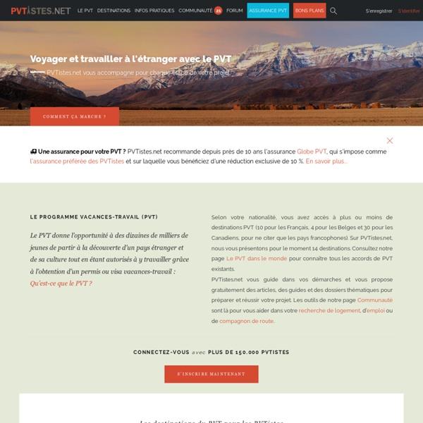 PVTistes.net - Pour tout savoir sur le PVT, WHV, VVT et l'expatriation en général !