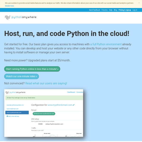 Host, run, and code Python in the cloud: PythonAnywhere