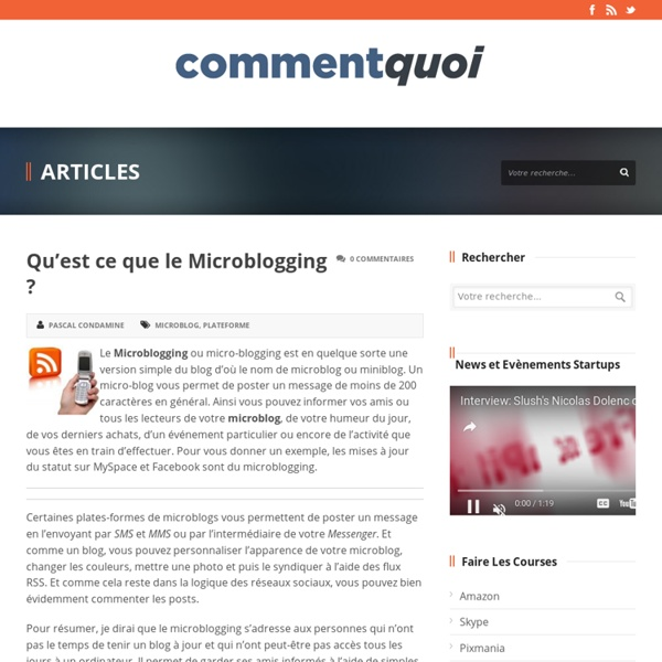 Qu'est ce que le Microblogging ?