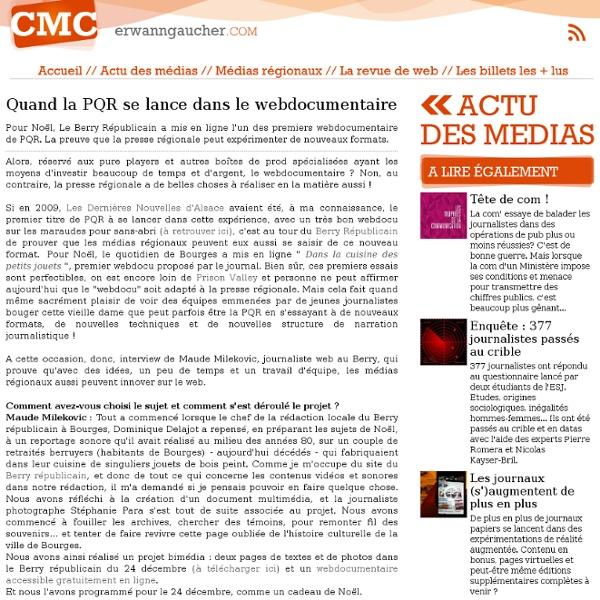 L'actu media web - Quand la PQR se lance dans le webdocumentaire