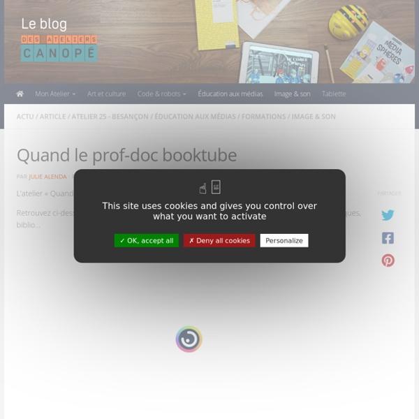 Quand le prof-doc booktube - Blog des Ateliers Canopé de l'académie de Besançon