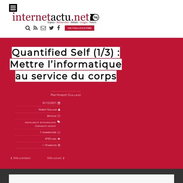 Quantified Self (1/3) : Mettre l'informatique au service du corps
