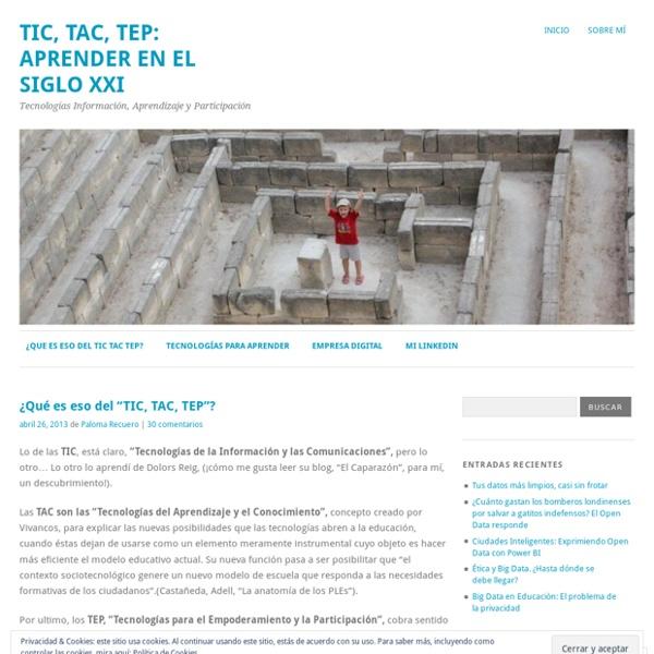 TIC, TAC, TEP: Aprender en el siglo XXI