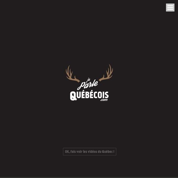 Je parle Québécois - vidéo, film et accent du Québec