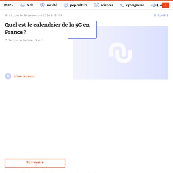 Numerama - Quel est le calendrier de la 5G en France ?