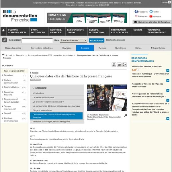 Quelques dates clés de l'histoire de la presse française - La presse française en 2008 : un secteur en mutation