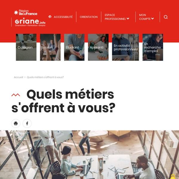 Quels métiers s'offrent à vous ? - Oriane Région Ile-de-France