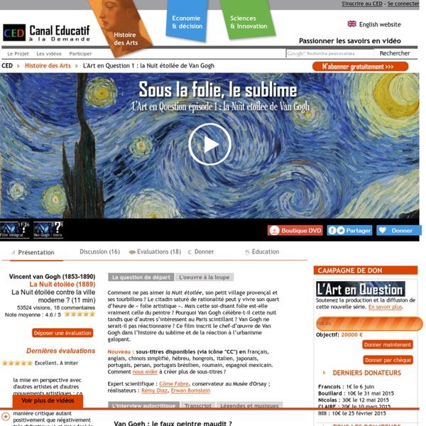 L'Art en Question 1 : la Nuit étoilée de Van Gogh - La Nuit étoilée contre la ville moderne ? (11 min)