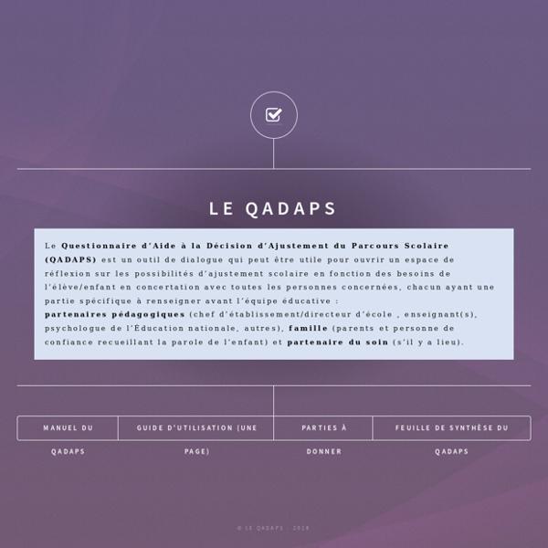 Le QADAPS - Questionnaire d'Aide à la Décision d'Ajustement du Parcours Scolaire