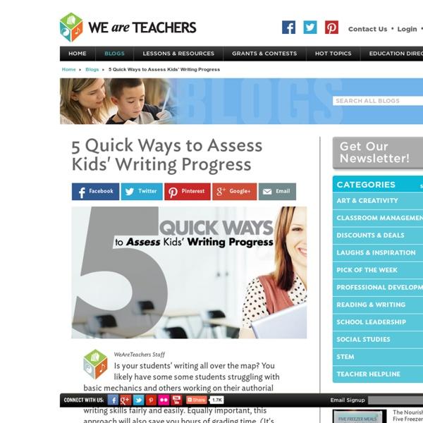 5 Quick Ways to Assess Kids' Writing Progress