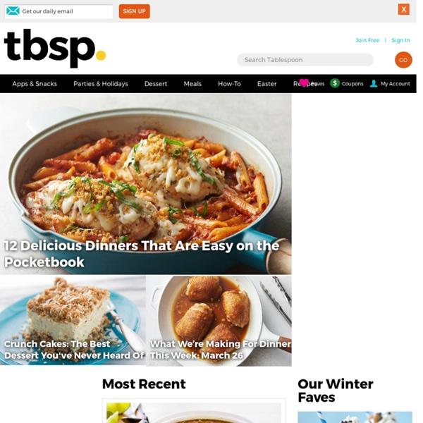 Quick Recipes & Easy Recipe Ideas - Tablespoon