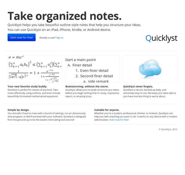 Quicklyst - take better notes.