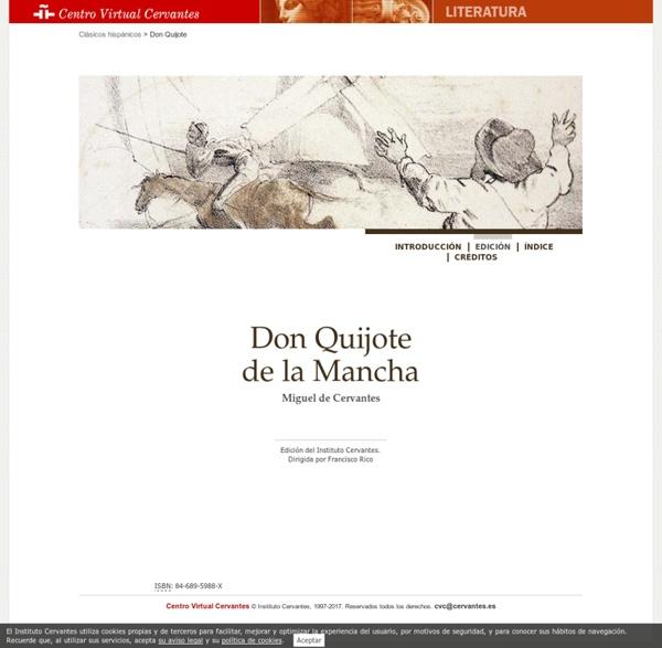 «Don Quijote de la Mancha». Miguel de Cervantes.