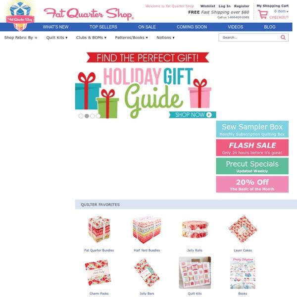 Fat Quarter Shop - Moda Fabrics, Quilt Fabric, Quilting Fabric, Quilt Kits, Online Quilting Fabrics & FREE Quilt Patterns