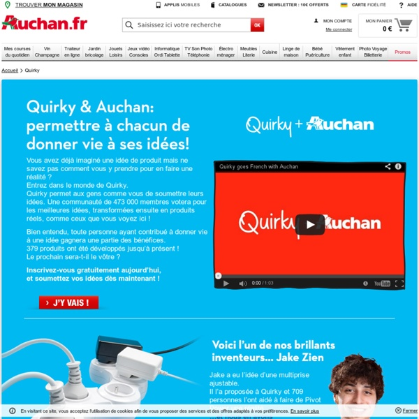 Quirky by Auchan, l'innovation par Auchan