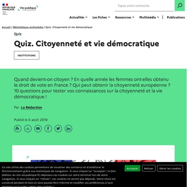 Quizz - Citoyenneté et vie démocratique