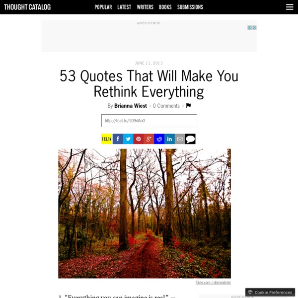 53 Quotes That Will Make You Rethink Everything