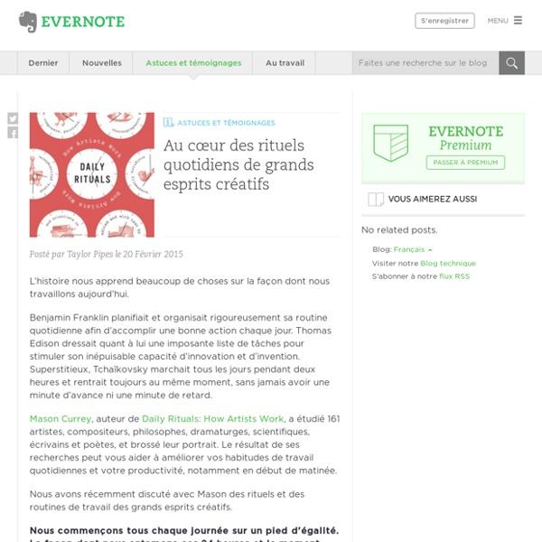 Au cœur des rituels quotidiens de grands esprits créatifs - Evernote en français