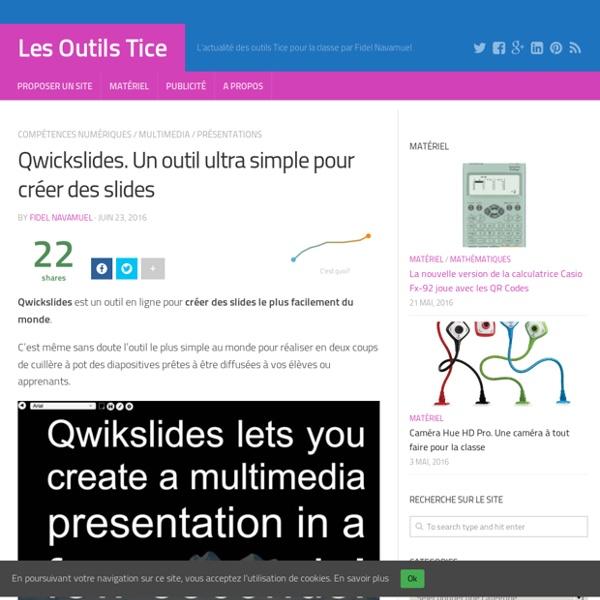 Qwickslides. Un outil ultra simple pour créer des slides – Les Outils Tice